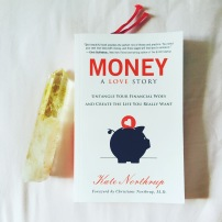 Spending time drinking Rose tea & reading money:a love story by Kate Northrup!